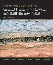An Introduction to Geotechnical Engineering by William D. Kovacs, Thomas C. Shea