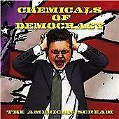 Chemicals of Democracy - American Scream (2012)