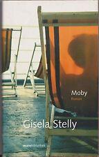 Giesela Stelly: MOBY, Geschichten vom Meer gebunden 1./2005
