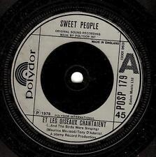 SWEET PEOPLE Et Les Oiseaux Chantaient Vinyl Record 7 Inch Polydor POSP 179 1978