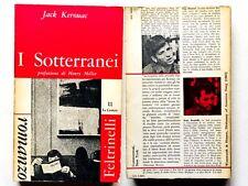 Jack Kerouac I sotterranei Feltrinelli prima edizione 1960 Pivano Henry Miller