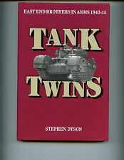 TANK TWINS - EAST END BROTHERS IN ARMS 1943-1945 Dyson,  1st UK, HBdj VG
