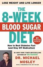 The 8-Week Blood Sugar Diet: How to Beat Diabetes Fast and Stay Off Medication