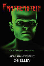 NEW Frankenstein by Mary Shelley
