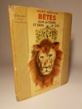 1936 'BETES SUR LA TERRE' by DEMAISON 1ST ED DJ RARE ! FINE BIG GAME ANIMALS