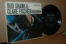 BUD SHANK & CLARE FISCHER: BRASAMBA; EXTENDED PLAY (EP) 33 1/3 RPM & COVER