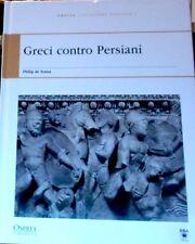 a - Osprey Publishing - RBA Edizioni - GRECI CONTRO PERSIANI