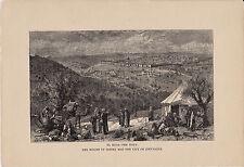 EL kuds-La Sacra. Monte degli Ulivi & città di Gerusalemme. RARO antico stampa 1881