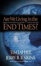 Are We Living in the End Times? by Tim LaHaye; Jerry B. Jenkins