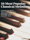 50 Most Popular Classical Melodies Sheet Music Easy Piano SongBook NEW 002501401