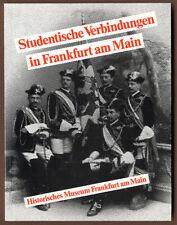 Hessen Studentika Geschichte Corps Studenten Verbindung in Frankfurt Main 1986