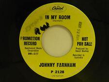 Johnny Farnham 45 IN MY ROOM bw SADIE  Capitol 2128 VG- to VG dance pop rock