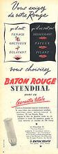 PUBLICITE ADVERTISING 124  1954  STENDHAL  rouge à lèvres BATON ROUGE