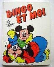 DINGO et MOI - DISNEY - HACHETTE EDI-MONDE 1985