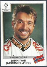 "PANINI UEFA CHAMPIONS LEAGUE 1999-00- #084-ROSENBORG-JAHN IVAR JACOBSEN ""MINI"""