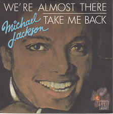 7inch MICHAEL JACKSONwe're almost thereFRANCE 1975 EX+ (S0705)