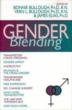 Gender Blending: Transvestism Cross-Dressing, Gender Heresy, Androgyny, Religi