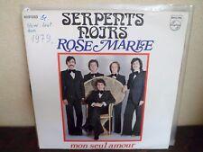 """7"""" - LES SERPENTS NOIRS - Rose Marie - EX/NM - PHILIPS 6021233 - BELGIUM"""