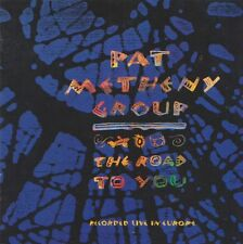 PAT METHENY GROUP  CD THE ROAS TO YOU
