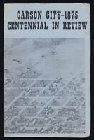 CARSON CITY CENTENNIAL IN REVIEW Nevada History CC LIFE IN 1875 Residents NEWS