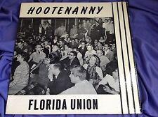 Rare UF Folk LP : Florida Union ~Hootenanny ~ Gators ~ 1963 ~ Fidelity 5209