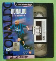 VHS Film Ita Sportivo RONALDO Il Fenomeno gazzetta sport no dvd cd lp mc (V155)