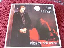 "Joe Cocker:  When the night comes      7"" BRAND NEW VINYL EX SHOP"