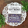 DecoWords Fridge Magnet May the FORCE BE WITH YOU Magnet Star Blessing