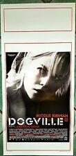 D87-LOCANDINA, DOGVILLE, NICOLE KIDMAN, FILM DI LARS VON TRIER,1° ED. ITA.2003