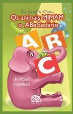 Os Animais MIMAM o Abecedario. Um Alfabeto Maravilhoso! by Silvano Scolari...