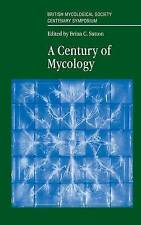 A Century of Mycology, Unknown, Used; Very Good Book