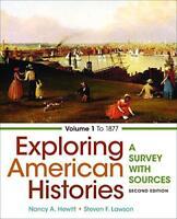 Exploring American Histories Volume 1 by Nancy Hewitt