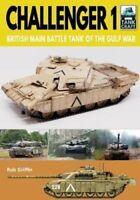 Challenger 1 British Main Battle Tank of the Gulf War 9781526756534   Brand New