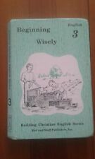 Rod and Staff Beginning Wisely English 3