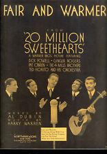 "20 Million Sweethearts Sheet Music ""Fair & Warmer"" Dick Powell Mills Brothers"