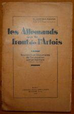 CHARTREUX; Les Allemands sur le front de l'Artois / Carvin - guerre 14-18 / 1933
