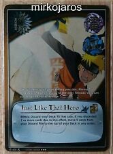 NARUTO CCG WILL OF FIRE SUPER RARE WOFM-628 JUST LIKE THAT HERO 1ST EDITION [EX]