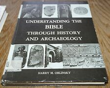 Understanding the Bible through History and Archaeology by Orlinsky 1972 HB