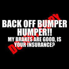 BACK OFF BUMPER HUMPER Tailgate Funny Car SUV Window White Vinyl Decal Sticker