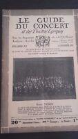 REVUE LE GUIDE DU CONCERT ET DES THEATRES LYRIQUES 1931 N°7 H.MORIN