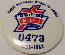"""Vintage 2"""" Button Pinback ORDRE DES FILLES D'ISABELLE ~ AMQUI Macaron 1958-1983"""
