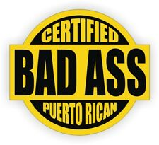Hard Hat Sticker | BAD ASS PUERTO RICAN | Funny Safety Helmet Decal Label Rico