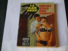 BD ADULTE PHOTO ROMAN LA MAIN NOIRE N°7 MÉFIEZ VOUS DES FEMMES