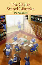 The Chalet School Librarian by Pat Willimott (Paperback, 2005)