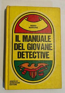 Il manuale del giovane detective Mondadori Mario Nardone 1977 VI edizione