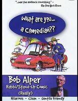 What Are You...a Comedian?? BOB ALPER Rabbi/Stand-Up Comic (DVD, 2008)