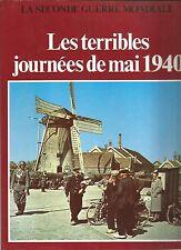 GUERRE 39 - 45   LES TERRIBLES JOURNEES DE MAI 1940