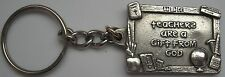 Teachers are a Gift from God Keychain Vintage 1997 Solid Fine Pewter Key Ring