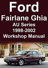 FORD FAIRLANE GHIA AU Series 1998-2002 WORKSHOP MANUAL