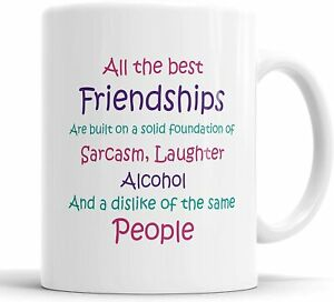 All The Best Friendships Mug Novelty Funny Best Friends Humour Gift Cup Birthday